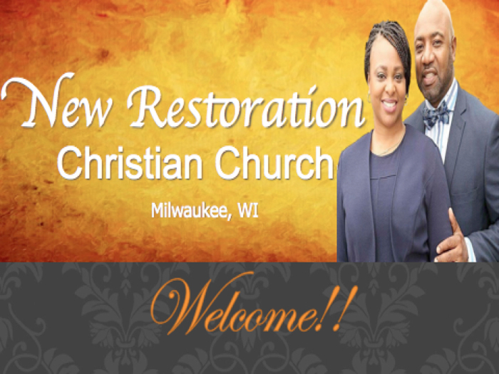 New Restoration Christian Church in Milwaukee, WI | Pastor Wesley